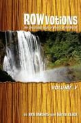 Rowvotions Volume V: The Devotional Book of Rivers of the World - Mathes, Ben