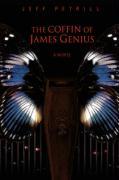 The Coffin of James Genius - Petrill, Jeff