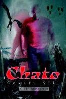 Chato: Covert Kill - Brotherton, Cliff