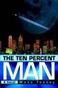 The Ten Percent Man - Tosney, Moss