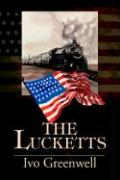 The Lucketts - Greenwell, Ivo R.