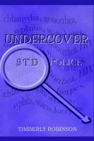 Undercover Std Police - Robinson, Timberly