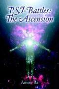 Psi-Battles: The Ascension - Amon-Ra