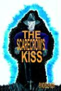 The Scarecrow's Kiss - Woody, Michelle
