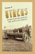Others: Third Parties During the Populist Period - Richardson, Darcy G.