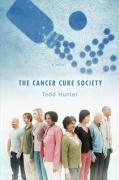The Cancer Cure Society - Hunter, Todd