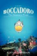 Boccadoro: The Honorary Pirate - Anderson, Burton