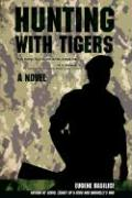 Hunting with Tigers - Basilici, Eugene