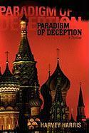 Paradigm of Deception: A Thriller - Harris, Harvey