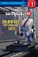 Burn-E the Fix-It Bot - Hammond, Katie