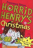 Horrid Henry's Christmas - Simon, Francesca