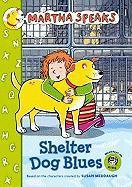 Shelter Dog Blues - White, Jamie; Steinglass, Matt