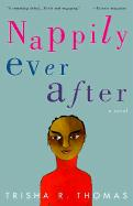 Nappily Ever After - Thomas, Trisha R.