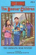 The Growling Bear Mystery - Warner, Gertrude Chandler