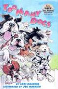 Too Many Dogs! - Haskins, Lori