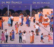 En Mi Familia / In My Family - Garza, Carmen Lomas