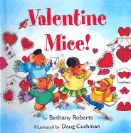 Valentine Mice! - Roberts, Bethany