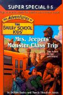 Mrs. Jeepers' Monster Class Trip - Dadey, Debbie