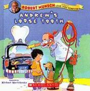 Andrew's Loose Tooth - Munsch, Robert N.