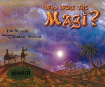 Who Were the Magi? - Benson, Lyn