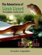 Lizah Lizard: Koco's Tale - Lingenfelser, Lynda L.