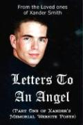 Letters to an Angel - Smith, Xander