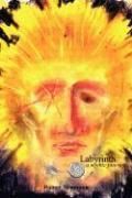 Labyrinth a Mythic Journey - Neumann, Rainer
