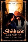 Shahzar Last Shan-SEI - Rabiyah, Anastasia