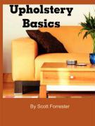 Upholstery Basics - Forrester, Scott