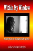 Within My Window - Robinson, Valencia Darnita