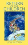Return of the Children - Regan, John
