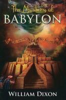 The Mystery of Babylon - Dixon, William