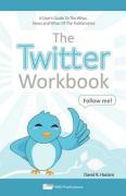 The Twitter Workbook - Haslam, David R.