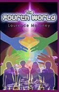 The Fourth World - Moroney, Laurence