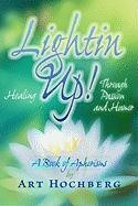 Lightin Up! - Hochberg, Art