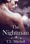 The Nightman - Mitchell, T. L.