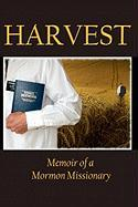 Harvest: Memoir of a Mormon Missionary - Young, Jacob