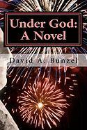 Under God - Bunzel, David A.