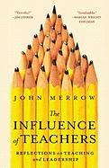 The Influence of Teachers - Merrow, John