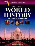 Florida: World History History: Patterns of Interaction - Beck, Roger B.; Black, Linda; Krieger, Larry S.