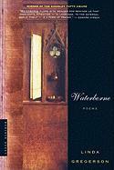 Waterborne: Poems - Gregerson, Linda