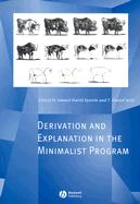 Derivation and Explanation in the Minimalist Program - Seely, Daniel
