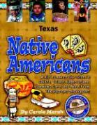 Texas Native Americans - Marsh, Carole