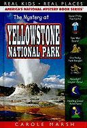 The Mystery at Yellowstone National Park - Marsh, Carole