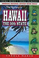 The Mystery in Hawaii: The 50th State - Marsh, Carole