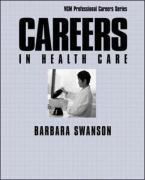 Careers in Health Care - Swanson, Barbara Mardinly