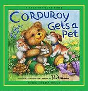 Corduroy Gets a Pet - Hennessy, B. G.
