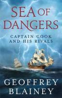 Sea of Dangers - Blainey, Geoffrey