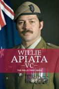 Willie Apiata VC: The Reluctant Hero - Little, Paul