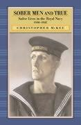 Sober Men and True: Sailor Lives in the Royal Navy 1900-1945 - McKee, Christopher